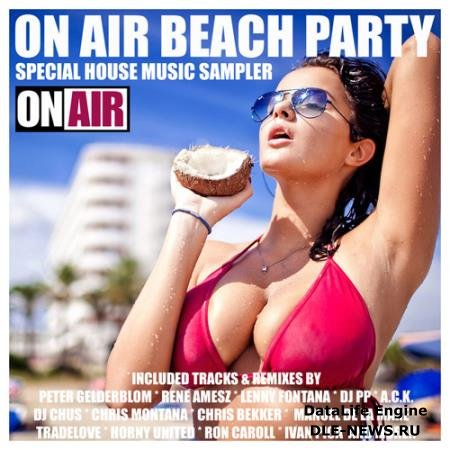 VA -On Air Beach Party (Special House Music Sampler) (2014)