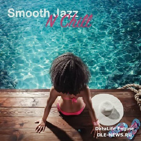 Smooth Jazz n Chill (2016) FLAC