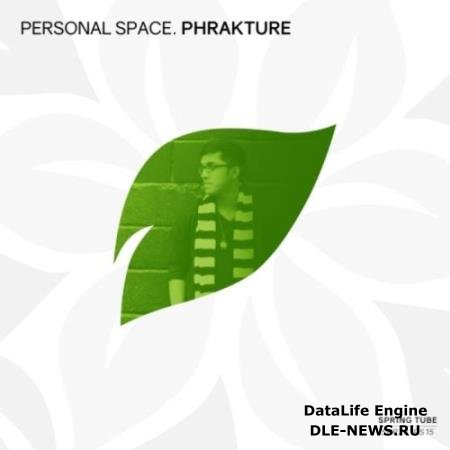 Personal Space: Phrakture (2018)