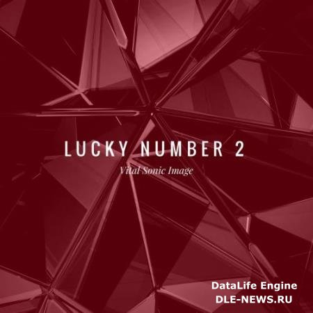 Vital Sonic Image - Lucky Number 2 (2018)