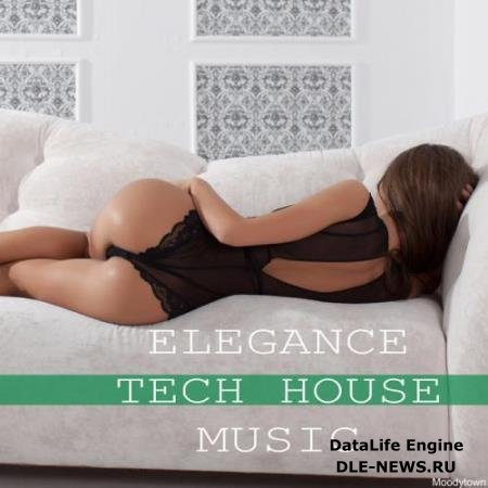 Elegance Tech House Music (2018)