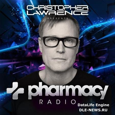Christopher Lawrence - Pharmacy Radio 038 (2019-09-11)
