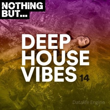 Nothing But... Deep House Vibes, Vol. 14 (2020)