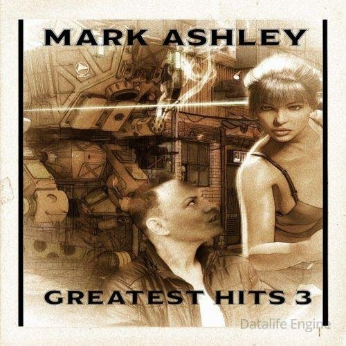 Mark Ashley - Greatest Hits 3 (2020) FLAC