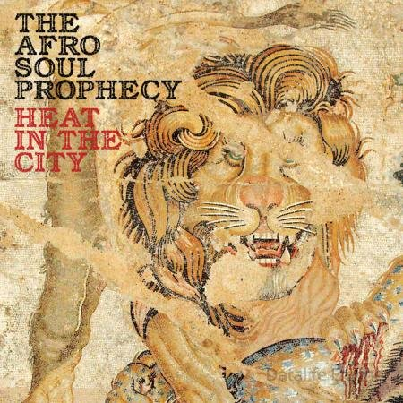 The Afro Soul Prophecy - Heat In The City (2021)