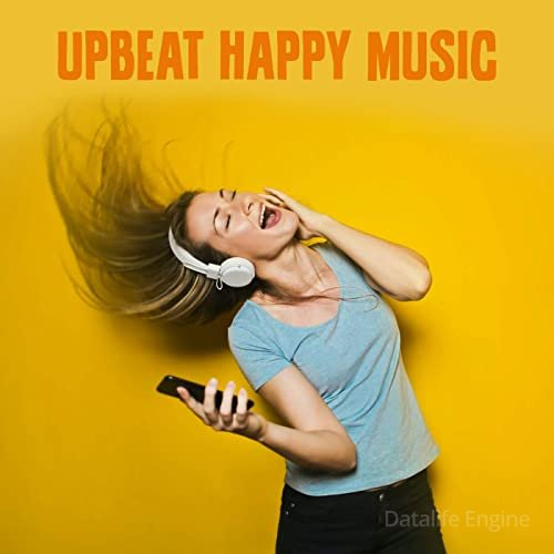 Upbeat Happy Music (2021)