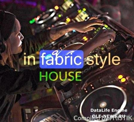 VA - in FABRIC style: House - Compiled by Mistik (2016)