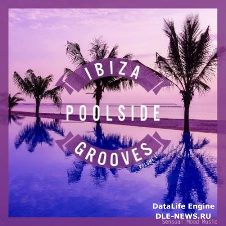 Ibiza Poolside Grooves, Vol. 1 (2017)