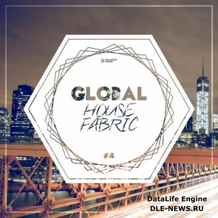 Global House Fabric  Part. 4 (2017)