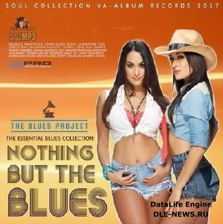 Nothing But The Blues (2017) Mp3