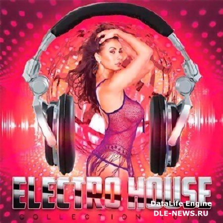 Electro House Collection (2017)