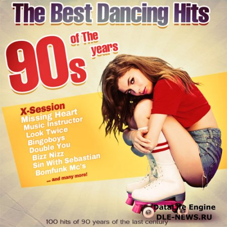 The Best Dancing Hits of The 90's years (2017)