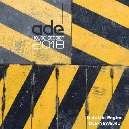Ade House Session 2018 (2018)