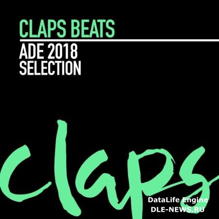 Claps Beats ADE 2018 Selection (2018)
