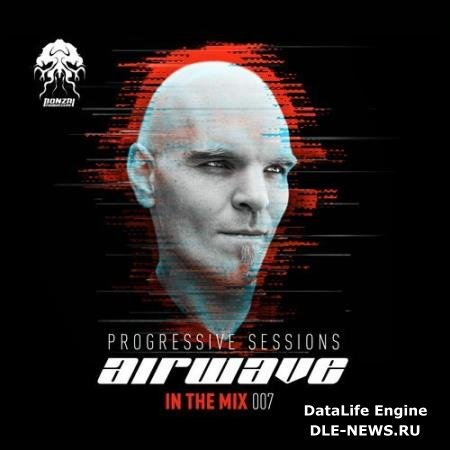 Airwave Progressive Sessions: In The Mix 007 (2018)
