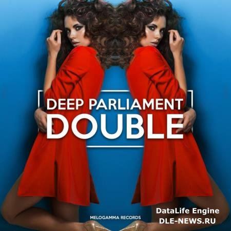 Deep Parliament - Deep Parliament Double (2019)