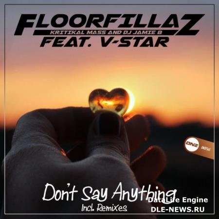 Floorfillaz feat. V-Star - Don't Say Anything (2019)