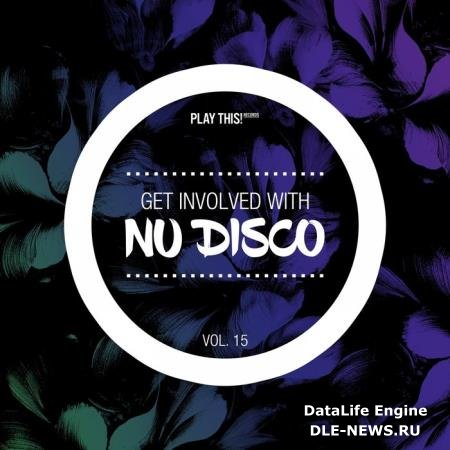 Get Involved With Nu Disco, Vol. 15 (2019)