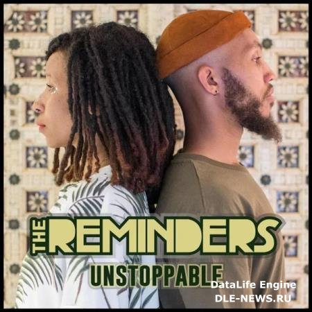 The Reminders - Unstoppable (2019)