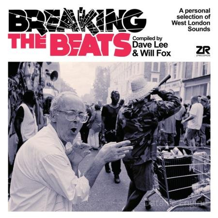 Breaking The Beats (Compiled By Dave Lee & Will Fox) (2020)