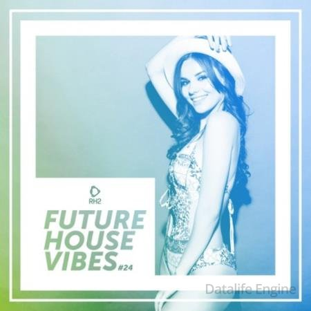 Future House Vibes Vol 24 (2020)