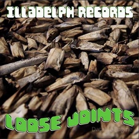 "Illadelph Records ""Loose Joints"" 1994-2003 (Radio) (2020)"