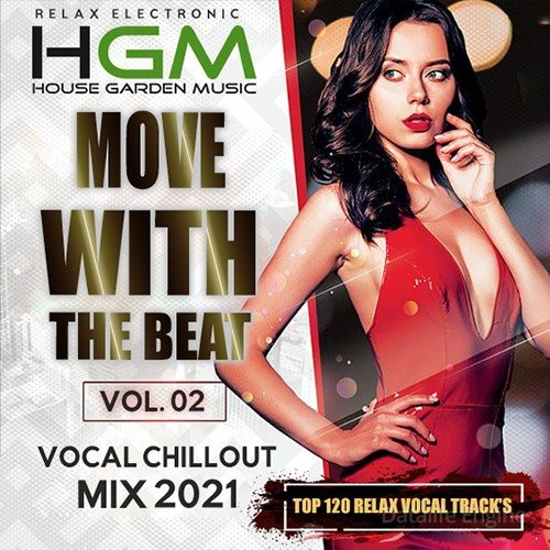 Vocal Chillout: Move With The Beat Vol.02 (2021)